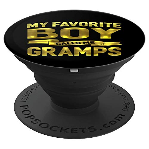 My Favorite Boy Calls Me Gramps Grandpa Gift Men Pop Socket - PopSockets Grip and Stand for Phones and Tablets