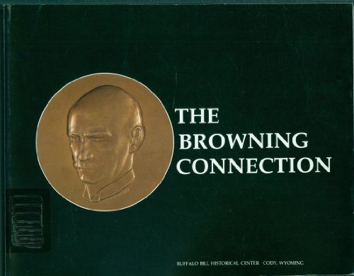 The Browning connection: Patent prototypes in the Winchester Museum