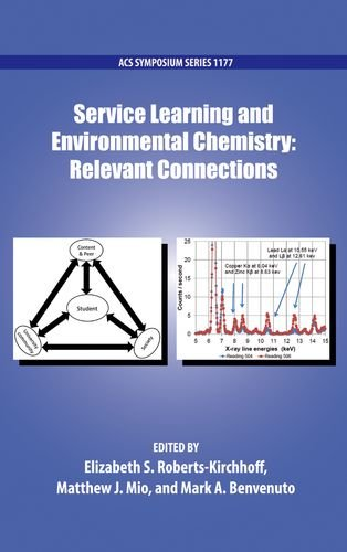 Service Learning and Environmental Chemistry: Relevant Connections (ACS Symposium Series)