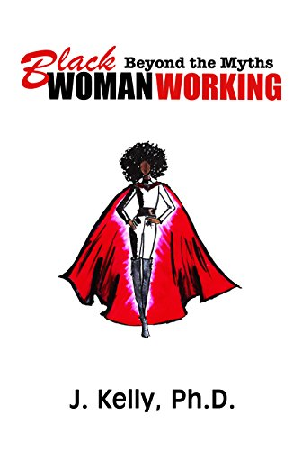 Read Black Woman Working: Beyond the Myths<br />KINDLE