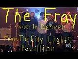 The Fray Live In Denver