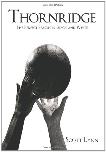 Search : Thornridge: The Perfect Season in Black and White