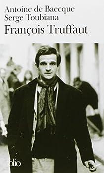 François Truffaut par Baecque