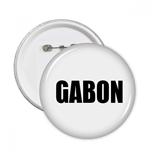 Gabon Country Name Black Round Pins Badge Button Clothing Decoration 5pcs Gift