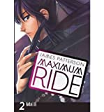Maximum Ride, the Manga, Vol. 2