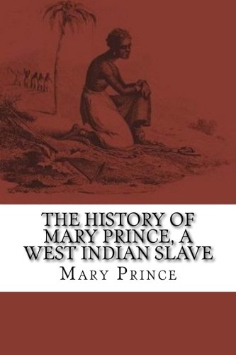 Download The History of Mary Prince, a West Indian Slave ebook
