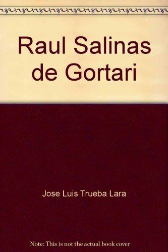Raúl Salinas de Gortari: El abuso del poder (Episodios nacionales) (Spanish Edition)