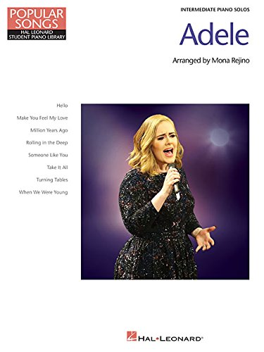 Adele - Popular Songs Series: 8 Beautiful Arrangements for Intermediate Piano Solo (Popular Songs: Hal Leonard Student Piano Library)