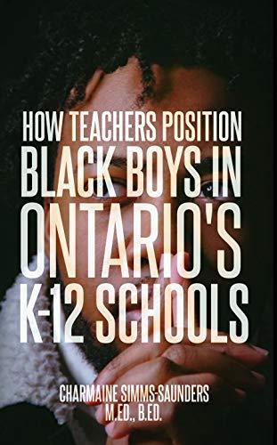 How Teachers Position Black Boys in Ontario's K-12