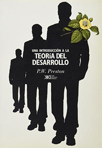 Introducción a la teoría del desarrollo (Sociología y política) por Peter W. Preston,Nuria Parés