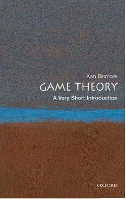 Ken Binmore: Game Theory : A Very Short Introduction (Paperback); 2008 Edition