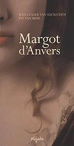 """Afficher """"Margot d'Anvers"""""""