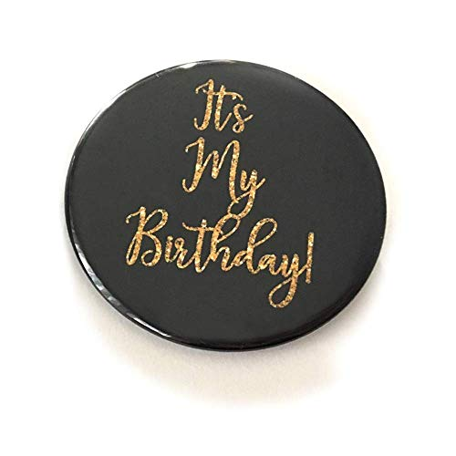 1 piece It's My Birthday Birthday Girl Gift Favors badge pin 2.25