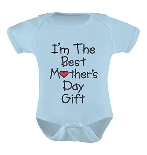 I'm the Best Mother's Day Gift Onesie