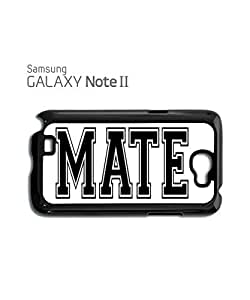 Mate Friend Dude Forever Mobile Cell Phone Case Samsung Note 2 Black