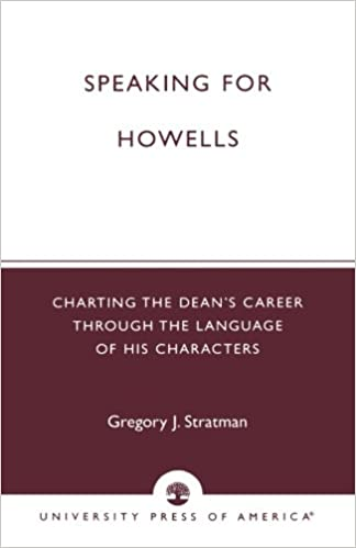 amazon com speaking for howells charting the dean s career through
