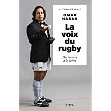 La voix du rugby, Omar Hasan (French Edition)