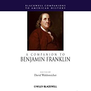 A Companion to Benjamin Franklin Audiobook
