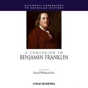 A Companion to Benjamin Franklin Audiobook