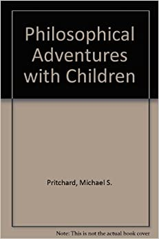 Philosophical Adventures with Children