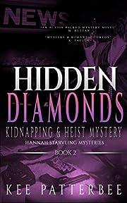 Hidden Diamonds: Gripping Detective Novel Series (Hannah Starvling Mysteries Book 2)