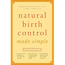 Natural Birth Control Made Simple: The Ape at the Brink of the Human Mind