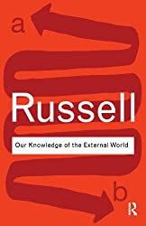 Our Knowledge of the External World (Routledge Classics)