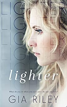 Lighter (Begin Again Duet Book 1) by [Riley, Gia]