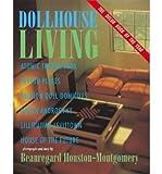 img - for [(Beauregard Houston-Montgomery: Dollhouse Living * * )] [Author: Beauregard Houston-Montgomery] [Oct-2000] book / textbook / text book