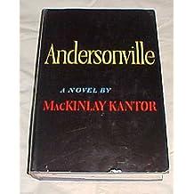 Andersonville by MacKinlay Kantor Hardback 1955