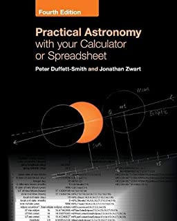 Practical Astronomy with your Calculator: Peter Duffett
