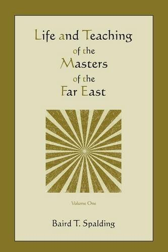 Far East Garden - Life and Teaching of the Masters of the Far East (Volume One)