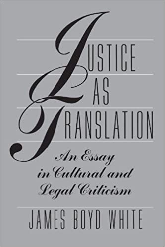 com justice as translation an essay in cultural and legal justice as translation an essay in cultural and legal criticism first paperback edition edition