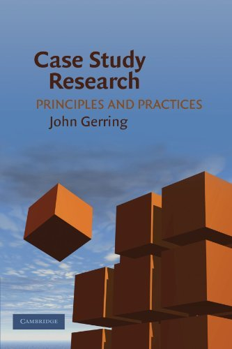 By John Gerring - Case Study Research: Principles and Practices: 1st (first) Edition