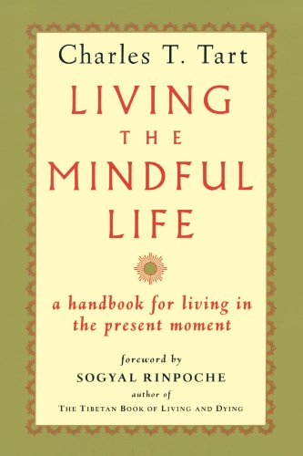 Living the Mindful Life - Living Present