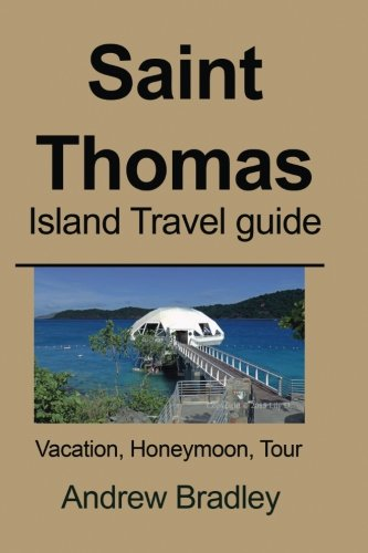 Saint Thomas Island Travel guide: Vacation, Honeymoon, Tour