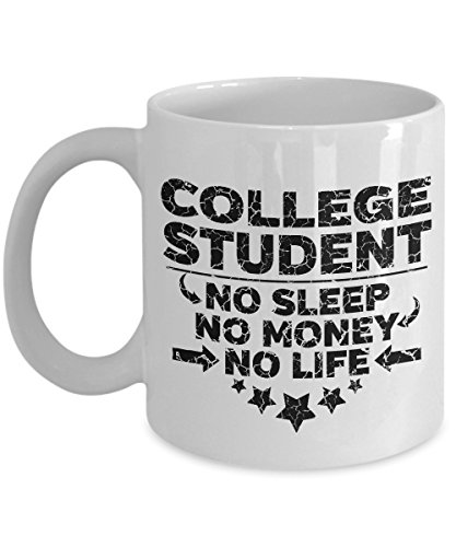 College Student 11 oz White Coffee Mug - No Sleep No Money No Life (Stressed design)