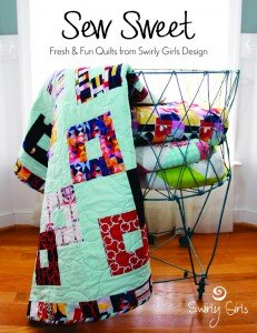 Sew Sweet -Fresh & Fun Quilts from Swirly Girls Design - Book