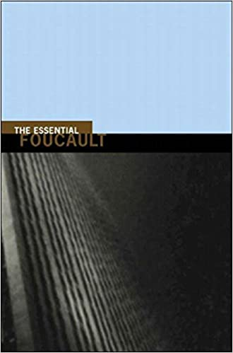 The Essential Foucault Selections from Essential Works of Foucault 1954-1984
