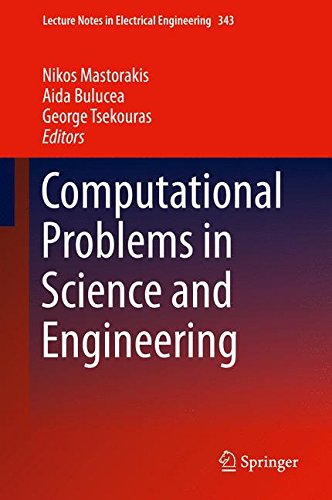 Computational Problems in Science and Engineering (Lecture Notes in Electrical Engineering)