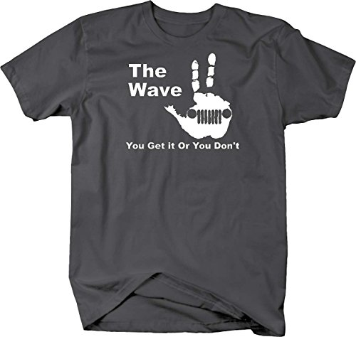 The Jeep Wave   You Either Get It Or You Dont T Shirt   Xlarge