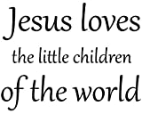 Omega Jesus loves the little children of the world Vinyl Decal Sticker Quote - Large - Black
