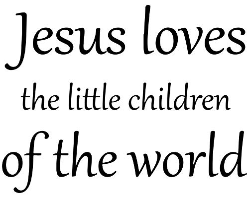 Omega Jesus loves the little children of the world Vinyl Decal Sticker Quote - Large - Black by Omega (Image #3)