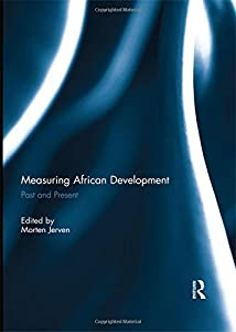 Measuring African Development: Past and Present (2015-01-07)