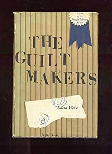 Hardcover The guilt makers Book