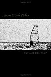 Tatuaje del Alma (Spanish Edition)