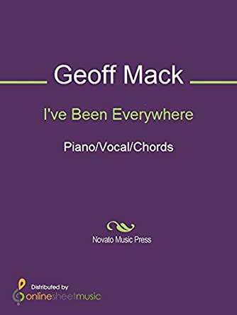 Ive Been Everywhere Kindle Edition By Geoff Mack Hank Snow