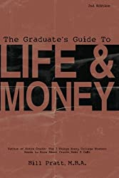 The Graduate's Guide To Life & Money 2nd Edition