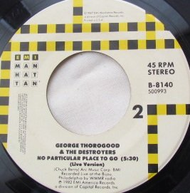 Bad To The Bone / No Particular Place to Go (Live Version) (Vinyl 45, 7 inch)