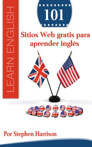 Download 101 Sitios Web gratis para aprender inglés (Spanish Edition) Pdf